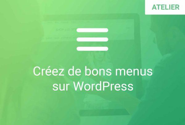 formation creez de bons menus sur wordpress