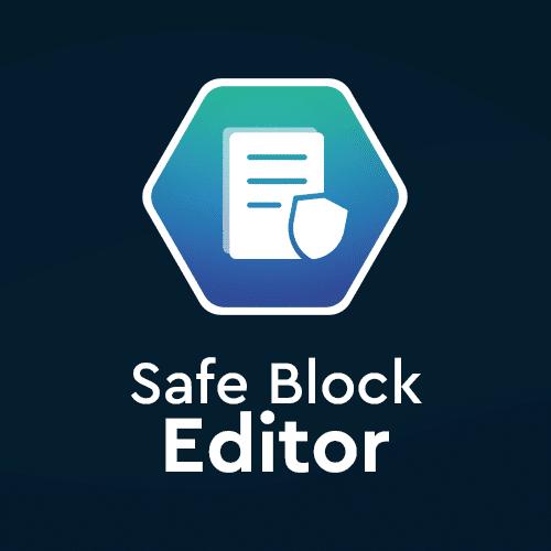 Safe Block Editor
