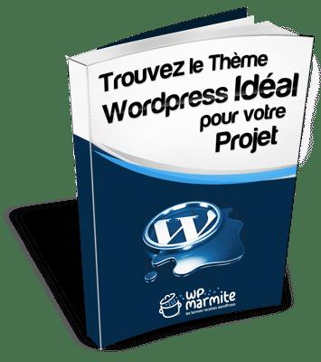 Trouvez le Thème WordPress Idéal pour votre Projet