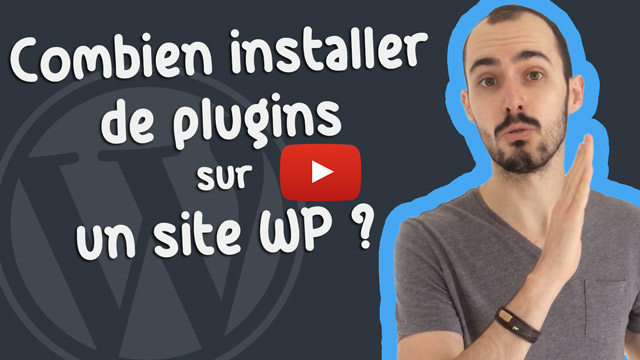 Combien de plugins installer sur un site WordPress